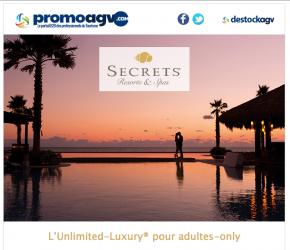 Secrets Resorts & Spas, luxe & romantisme dans les Caraïbes et Am. Latine.