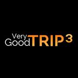 Very Good Trip 3